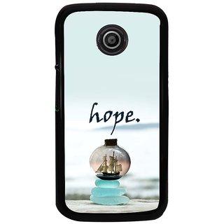 Ayaashii Hope  Back Case Cover for Motorola Moto E2::Motorola Moto E (2nd Gen)