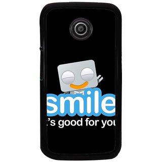 Ayaashii Smile Is Good For You Back Case Cover for Motorola Moto E XT1021::Motorola Moto E (1st Gen)
