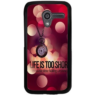 Ayaashii Life Is Too Short Back Case Cover for Motorola Moto X XT1058::Motorola Moto X (1st Gen)