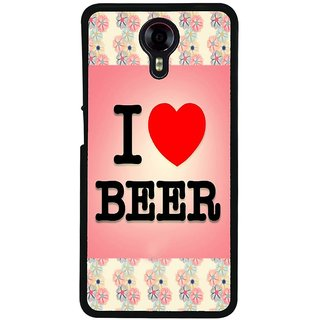 Ayaashii I Love Beer Back Case Cover for Micromax Canvas Xpress 2 E313::Micromax Canvas Xpress 2 (2nd Gen)