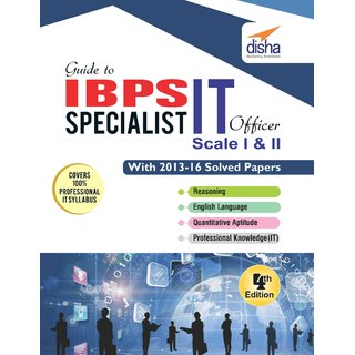 Guide to IBPS Specialist IT Officer Scale I  II  with 2013-16 Solved Papers 4th Edition