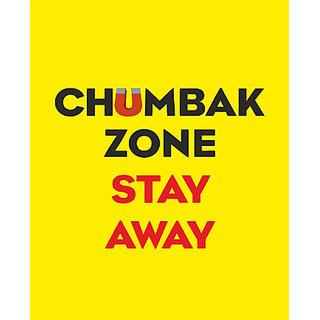 Chumbak Zone Stay Away Poster