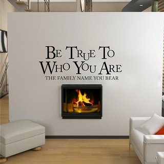 Be True To Who You Are Wall Decal