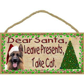 Dear Santa Leave Presents Take Cat German Shepherd Christmas Dog Sign Plaque 5