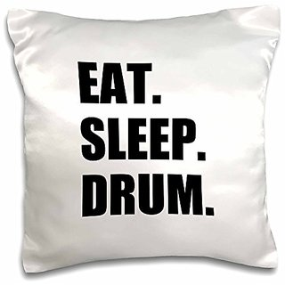 3dRose Eat Sleep Drum-Love Drumming. Drummer Percussionist black Text Gifts-Pillow Case, 16 by 16