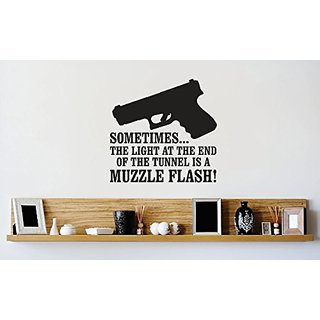 Design with Vinyl 1 Zzz 308 Decor Item Sometimes The Light At The End of The Tunnel is A Muzzle Flash Image Quote Wall D