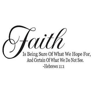 Hebrews 11:1 Bible Quote
