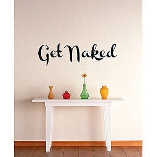 Design with Vinyl 2 Zzz 149 Get Naked Quote Wall Decal Sticker, 12 x 30-Inch, Black