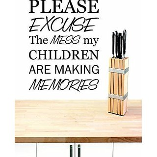 Design with Vinyl 4 C 2041 Please Excuse The Mess Our Children are Making Memories Quote Wall Decal Sticker, 20 x 20-Inc