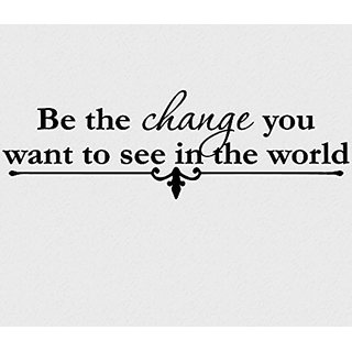Vinyl Say G.Black -22x7-1255.bethe Be the change you want to see in the world Vinyl Wall Decal, 22-Inch x 7-Inch, Gloss