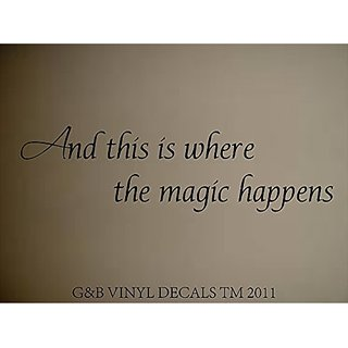 Where The Magic Happens Vinyl Wall Decal Home Decor Wall Lettering Words