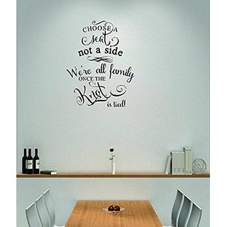 Design with Vinyl Moti 1796 1 Choose A Seat Not A Side, Were All Family Once the Knot is Tied Inspirational Quote Peel &