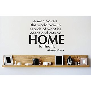 Design with Vinyl 3 Zzz 488 Decor Item Man Travels The World Over in Search of What he Needs and Returns HOME to Find it