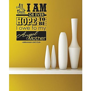 Design with Vinyl 1 C 2381 Decor Item All That I Am Or Ever Hope to be I Owe to My Mother Image Quote Wall Decal Sticker