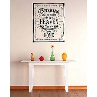 Design with Vinyl 2 C 2214 Decor Item Because Someone We Love is in Heaven Theres A Little Bit of Heaven in Our Home Ima
