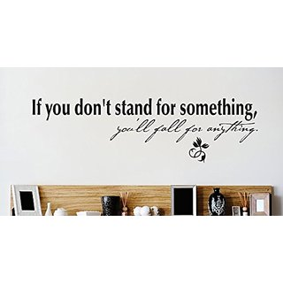 Design with Vinyl 2 Zzz 587 Decor Item if You Dont Stand for Something Youll Fall for Anything Quote Wall Decal Sticker,