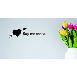Design with Vinyl Moti 1506 1 Buy Me Shoes Quote Peel & Stick Wall Sticker Decal, 6