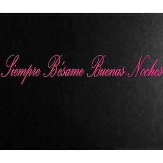Vinyl Say G.Dark Pink-33x6-s.0002 Siempre Besame Buenas Noches Spanish Wall Decals, Gloss Dark Pink