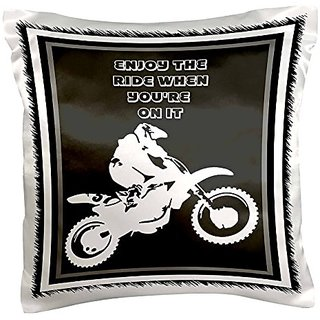 3dRose pc_78775_1 Enjoy The Ride- motocross, action, adrenaline, adventure sport, alternative, bike, off road-Pillow Cas