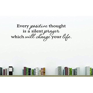 Buy Design With Vinyl Moti 1787 3 Every Positive Thought Is A Silent Prayer Which Will Change Your Life Inspirational Quote Online 3946 From Shopclues