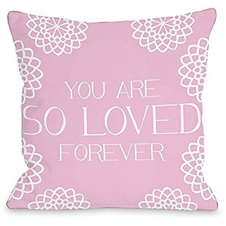 Bentin Home Decor So Loved Forever Throw Pillow w/Zipper by OBC, 18