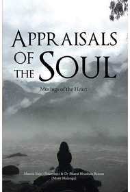 Appraisals Of The Soul - Musings Of The Heart
