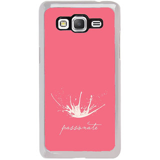ifasho Passinate Quote Back Case Cover for Samsung Galaxy Grand Prime