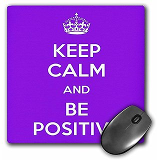 3dRose Keep calm and be positive. Purple. - Mouse Pad, 8 by 8 inches (mp_194344_1)