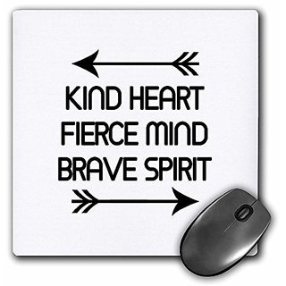 KIND HEART FIERCE MIND BRAVE SPIRIT - Mouse Pad, 8 by 8 inches (mp_224519_1)
