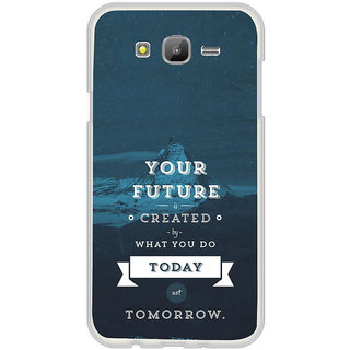 ifasho Good Quote On Future Back Case Cover for Samsung Galaxy On 5