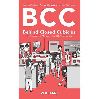 BCC Behind Closed Cubicles For Employees, Managers and HR Professionals