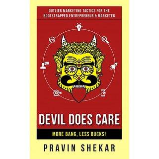 Devil Does Care More Bang, Less Bucks!