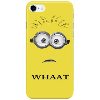 Dreambolic Despicable--Whaat Back Cover for Apple iPhone 7