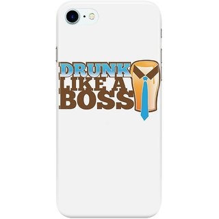 Dreambolic DRUNK-like-a-Boss-with-a-work-tie Back Cover for Apple iPhone 7