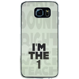 ifasho I am the one good quote on confidence Back Case Cover for Samsung Galaxy S6 Edge