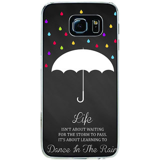ifasho Good Quote on Rain Back Case Cover for Samsung Galaxy S6