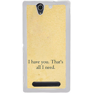 ifasho I have you thats all I need Back Case Cover for Sony Xperia C4