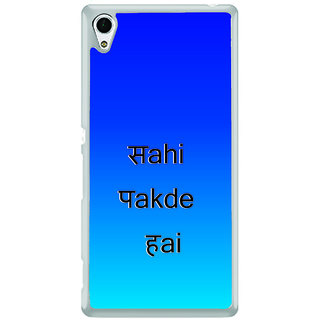ifasho sahi pakde hain hindi quotes Back Case Cover for Sony Xperia Z3 Plus