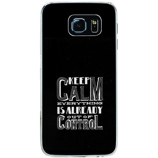 ifasho Nice Quote On Keep Calm Back Case Cover for Samsung Galaxy S6