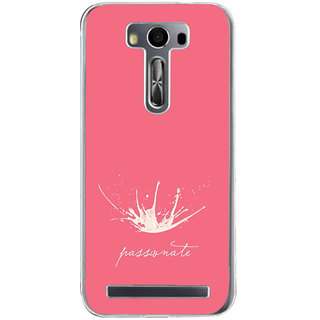 ifasho Passinate Quote Back Case Cover for Zenfone 2 Laser ZE500KL