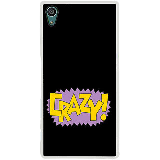 ifasho Crazy Quotes Back Case Cover for Sony Xperia Z5