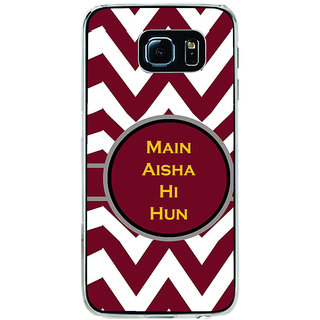 ifasho Main Aisha hi hun in quote in arrows Back Case Cover for Samsung Galaxy S6