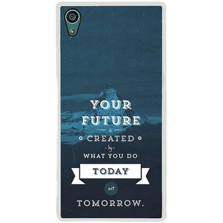 ifasho Good Quote On Future Back Case Cover for Sony Xperia Z5