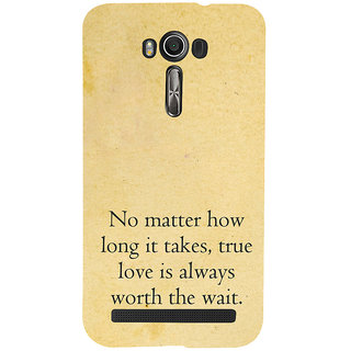 ifasho 3Due love quotes Back Case Cover for Asus Zenfone 2 Laser ZE601KL