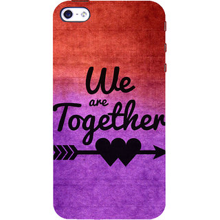 ifasho We are together Back Case Cover for Apple iPhone 5