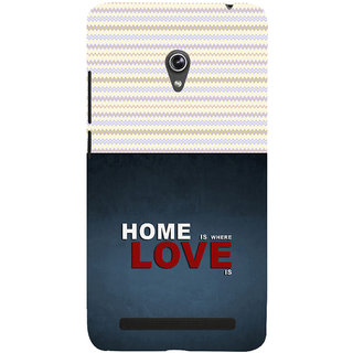 ifasho Home is where love is quote Back Case Cover for Asus Zenfone 6
