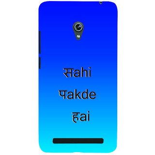 ifasho sahi pakde hain hindi quotes Back Case Cover for Asus Zenfone 6