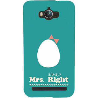 ifasho Always right quote Back Case Cover for Asus Zenfone Max
