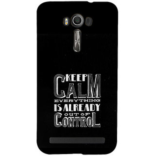 ifasho Nice Quote On Keep Calm Back Case Cover for Asus Zenfone 2 Laser ZE601KL