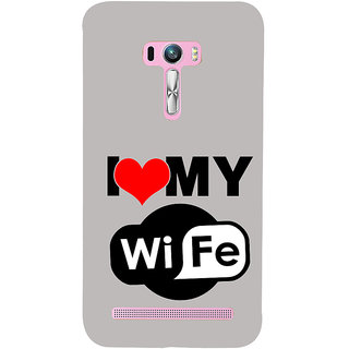 ifasho I love my wife quotes Back Case Cover for Asus Zenfone Selfie